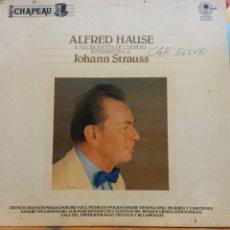 Discos de vinilo: ALFRED HAUSE Y SU ORQUESTA DE CUERDAS INTERPRETAN A JOHANN STRAUSS. ESTEREO. Lote 177140217