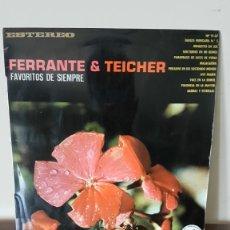 Discos de vinilo: FERRANTE Y TEICHER, FAVORITOS DE SIEMPRE, ABC-PARAMOUNT, HISPAVOX.. Lote 177184332