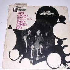 Discos de vinilo: EDISON LIGHTHOUSE / LOVE GROWS / EVERY LONELY DAY (SINGLE DE 1970). Lote 177186790
