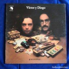 Discos de vinilo: LP VICTOR Y DIEGO.- A VOSOTROS. Lote 177199557