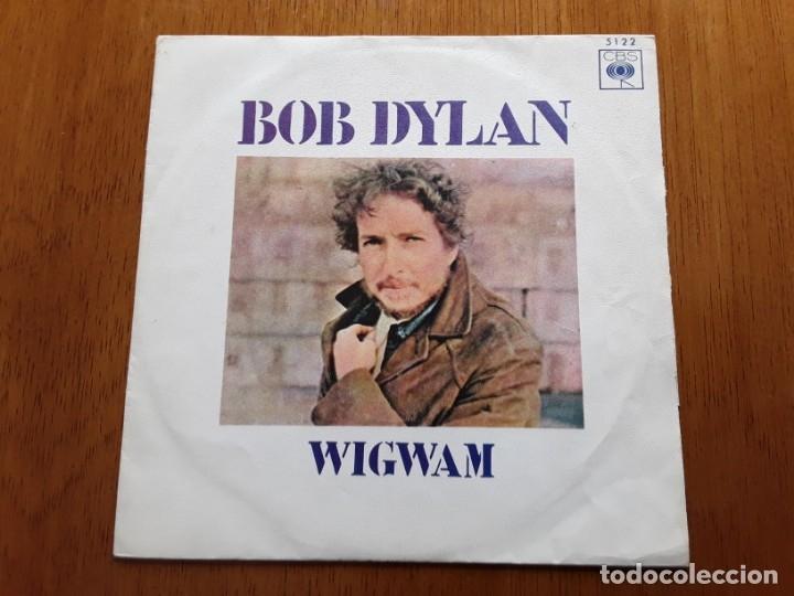 BOB DYLAN - WIGWAM 1970 SINGLE ORIGINAL ESPAÑOL (Música - Discos - Singles Vinilo - Pop - Rock - Extranjero de los 70)