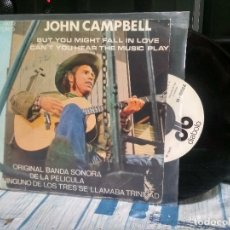 Discos de vinilo: JOHN CAMPBELL BUT YOU MIGHT FALL IN LOVE SINGLE SPAIN 1972 PDELUXE. Lote 177208268