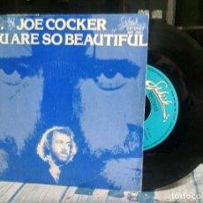 Discos de vinilo: JOE COCKER YOU ARE SO BEAUTIFUL SINGLE SPAIN 1983 PDELUXE. Lote 177208638