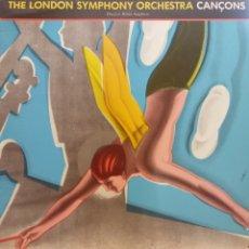 Discos de vinilo: THE LONDON SYMPHONY ORCHESTRA CANCONS. Lote 177255020