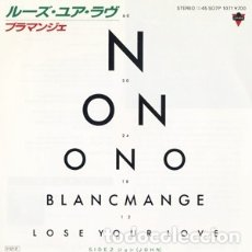 Discos de vinilo: SINGLE JAPON BLANCMANGE - LOSE YOUR LOVE. Lote 177261537