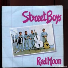 Discos de vinilo: STREET BOYS RED MOON. EDIGSA 1982 . BUENO. Lote 177263269