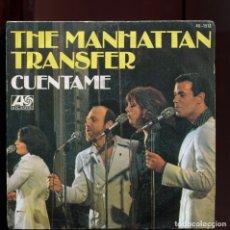 Discos de vinilo: THE MANHATTAN TRANSFER. CUENTAME. ATLANTIC 1977. BUENO. Lote 177264268