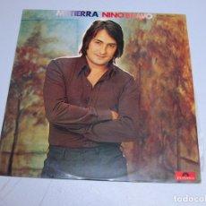 Discos de vinilo: 33 RPM LP - NINO BRAVO - MI TIERRA 1972. Lote 177267913