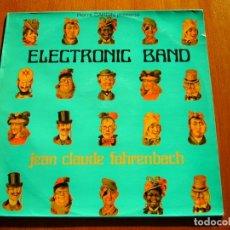 Discos de vinilo: JEAN CLAUDE FOHRENBACH - ELECTRONIC BAND 1969 FRANCIA EXPERIMENTAL ELECTRONICS ORIGINAL LP. Lote 177269799