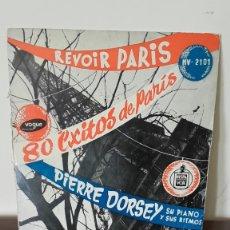 Discos de vinilo: PIERRE DORSEY, SU PIANO Y SUS RITMOS - REVOIR PARIS. LP DITADO POR HISPAVOX SIN FECHA (AÑOS 50). Lote 177278289
