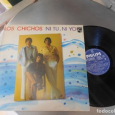 Discos de vinilo: LOS CHICHOS-LP NI TU NI YO. Lote 177279380