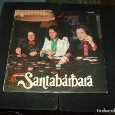 Discos de vinilo: SANTABARBARA LP NO DEJES DE SOÑAR. Lote 56171018