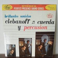 Discos de vinilo: LP - CLEBANOFF - CUERDA Y PERCUSION - ORIGINAL ESPAÑOL, MERCURY RECORDS 1962. Lote 177295968