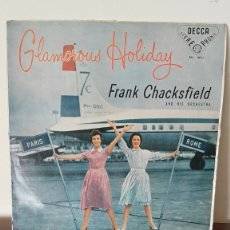 Discos de vinilo: LP-FRANK CHACKSFIELD AND HIS ORCHESTRA, GLAMOROUS HOLIDAY, A PARIS Y ROMA, DECCA, SKL 4016.. Lote 177296593
