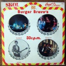 Discos de vinilo: BLOQUE, ASFALTO, MORIS, TOPO - PROMOCIONAL DE BURGER BRAVO'S - 1979 - CHAPA DISCOS - SKOL. Lote 177298475