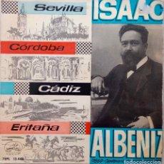 Discos de vinilo: ISAAC ALBENIZ. SEVILLA. ORQUESTA SINFONICA ESPAÑOLA. EP ESPAÑA. Lote 177303730