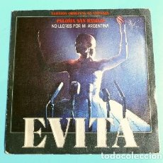 Discos de vinilo: EVITA (SINGLE 1980) PALOMA SAN BASILIO - NO LLORES POR MI ARGENTINA - BSO OPERA ROCK. Lote 177306474