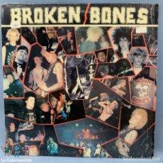 Discos de vinilo: BROKEN BONES NEVER SAY DIE 1986 PUNK. Lote 177309627