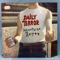 Discos de vinilo: DAILY TERROR - SCHMUTZIGE ZEITEN. Lote 177309927
