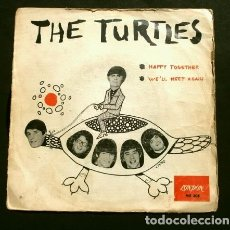 Discos de vinilo: THE TURTLES (SINGLE 1967) HAPPY TOGETHER - WE'LL MEET AGAIN. Lote 177309934