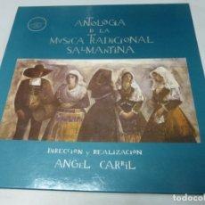 Discos de vinilo: ANTOLOGIA DE LA MUSICA TRADICIONAL SALMANTINA - ANGEL CARRIL. CAJA 5 LPS + LIBRO. PERFECTO ESTADO. . Lote 177312024