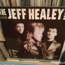 Discos de vinilo: THE JEFF HEALEY BAND - HELL TO PAY . Lote 177328165