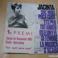 Disques de vinyle: JACINTA, EP, SOC MOLT POCA COSA + 3, AÑO 1967. Lote 177336779