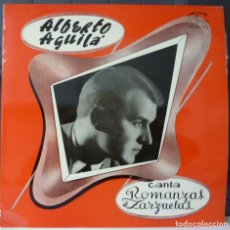 Discos de vinilo: ALBERTO AGUILA//ROMANZAS DE ZARZUELAS//(VG VG). LP. Lote 177354714