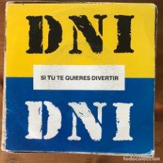 Discos de vinilo: DNI - SI TÚ TE QUIERES DIVERTIR - SINGLE TROYA 1990. Lote 177375237