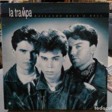 Discos de vinilo: LA TRAMPA - BAILANDO ROCK & ROLL - LP. DEL SELLO ZAFIRO 1992. Lote 177382952