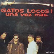 Discos de vinilo: LP- GATOS LOCOS - UNA VEZ MÁS 1989 EN FUNDA ORIGINAL . Lote 177397493