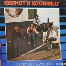 Discos de vinilo: LP-REDHOT'N'ROCKABILLY-THE BEST OF CRAZY CAVAN EN FUNDA ORIGINAL 1988. Lote 177399644