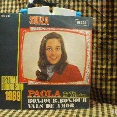 Discos de vinilo: PAOLA, CANTA EN ESPAÑOL BONJOUR BONJOUR / VALS DEL AMOR, SUIZA EUROVISION 1969, DECCA.. Lote 177405643
