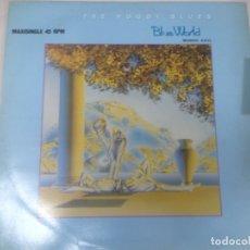 Discos de vinilo: MAXI SINGLE DISCO VINILO THE MOODYS BLUES BLUE WORLD. Lote 177407210