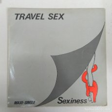 Discos de vinilo: MAXI SINGLE DISCO VINILO TRAVEL SEX SEXINESS. Lote 177407644