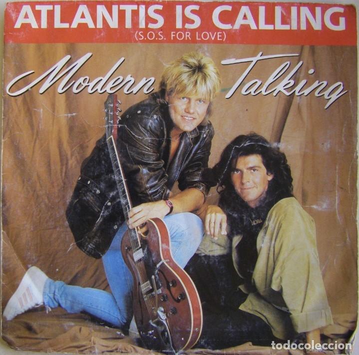 MODERN TALKING-ATLANTIS IS CALLING (S.O.S. FOR LOVE), WEA 248 645-7 (Música - Discos de Vinilo - Singles - Pop - Rock Extranjero de los 80)