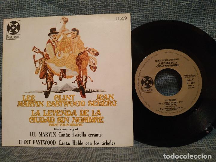 LA LEYENDA DE LA CIUDAD SIN NOMBRE - BSO LEE MARVIN / CLINT EASTWOOD - SINGLE 1970 ESTADO COMO NUEVO (Música - Discos - Singles Vinilo - Bandas Sonoras y Actores)