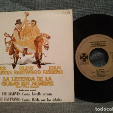 Discos de vinilo: LA LEYENDA DE LA CIUDAD SIN NOMBRE - BSO LEE MARVIN / CLINT EASTWOOD - SINGLE 1970 ESTADO COMO NUEVO. Lote 177436472