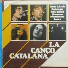 Discos de vinilo: LA CANÇÓ CATALANA. LLUIS LLACH, RAIMON, PAU RIBA, RAMON MUNTANER, COSES. MOVIEPLAY. Lote 177484087