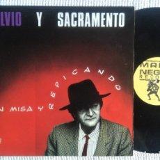 Discos de vinilo: SILVIO Y SACRAMENTO - '' EN MISA Y REPICANDO '' LP ORIGINAL 1990 SPAIN. Lote 177486902