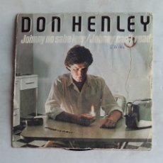 Disques de vinyle: DON HENLEY - JOHNNY NO SABE LEER - SINGLE. TDKDS18. Lote 177492322