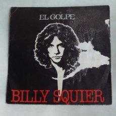 Disques de vinyle: BILLY SQUIER - EL GOLPE. SINGLE. TDKDS18. Lote 177495068