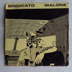 Discos de vinilo: SINDICATO MALONE - SOLO POR ROBAR. SINGLE. TDKDS18. Lote 177495375