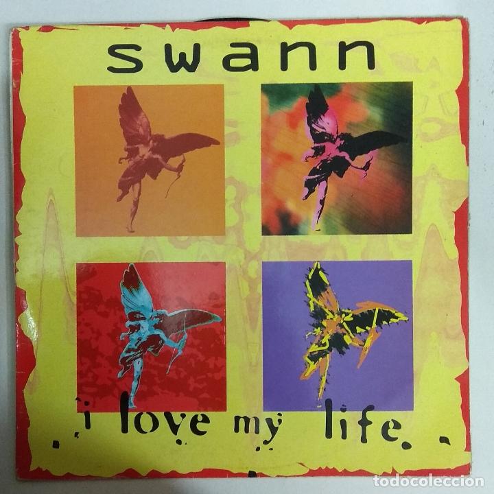 MAXI SINGLE DISCO VINILO SWANN I LOVE MY LIFE (Música - Discos de Vinilo - Maxi Singles - Disco y Dance)