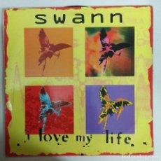 Discos de vinilo: MAXI SINGLE DISCO VINILO SWANN I LOVE MY LIFE. Lote 177498300