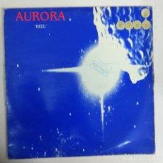 Discos de vinilo: MAXI SINGLE DISCO VINILO AURORA REEL. Lote 177498740