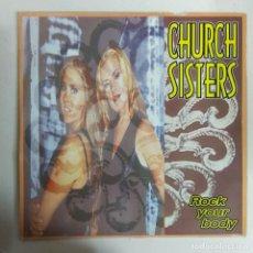 Discos de vinilo: MAXI SINGLE DISCO VINILO CHURCH SISTERS ROCK YOUR BODY. Lote 177500405
