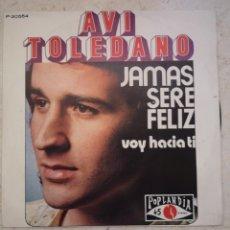 Discos de vinilo: AVI TOLEDANO VOY HACIA TI SINGLE VINILO. Lote 177501184