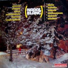 Discos de vinilo: NADAL BLANC: JOSEP GUARDIOLA,LITA TORELLO,CORAL SANT JORDI. Lote 204763006