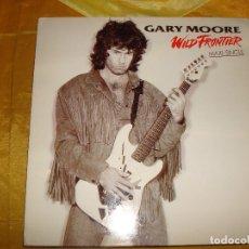Discos de vinilo: GARY MOORE. WILD FRONTIER. 10 RECORDS, 1987. MAXI-SINGLE. SPAIN. IMPECABLE (#). Lote 177505930